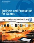 Business and Production: A GameDev. net Collection
