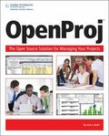 OpenProj: the OpenSource Solution for Managing Your Projects
