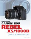 David Busch's Canon EOS Rebel XS/1000 Guide to Digital SLR Photography