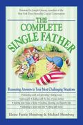 Complete Single Father Reassuring Answers to Your Most Challenging Situations