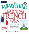 Everything Learning French Speak, Write, and Understand Basic French in No Time!