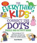 Connect the Dots: Fun is as Easy as 1-2-3 with these Cool and Crazy Follow-the-numbers Puzzles