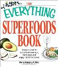 The Everything Superfoods Book