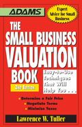 The Small Business Valuation Book: Easy-to-Use Techniques That Will Help You...Determine a F...