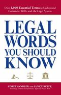 Legal Words You Should Know: Over 1,000 Essential Terms to Understand Contracts, Wills, and ...