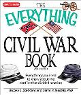 Everything Civil War Book: Everything you need to know about the conflict that divided a Nation