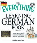 The Everything Learning German Book: Speak, write, and understand basic German in no time (E...