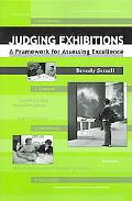 Judging Exhibitions A Framework for Assessing Excellence