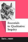 Essentials of Qualitative Inquiry