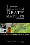 Life and Death Matters: Human Rights, Environment, and Social Justice, Second Edition