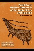 Prehistory of the Plains and Rockies: Third Edition