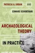 Archaeological Theory in Practice