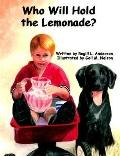 Who Will Hold the Lemonade?