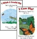 I Wish I Could Fly/I Can Fly!: The Lonely Caterpillar Book I and the Lonely Butterfly Book II