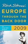 Rick Steves' Europe Through the Back Door 2009