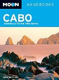 Moon Cabo: Including La Paz and Todos Santos (Moon Handbooks)