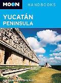 Moon Yucatan Peninsula (Moon Handbooks)