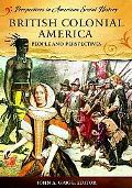 British Colonial America: People and Perspectives