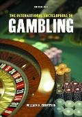 The International Encyclopedia of Gambling [2 volumes]