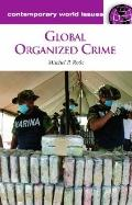 Global Organized Crime : A Reference Handbook