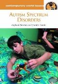 Autism Spectrum Disorders: A Reference Handbook (Contemporary World Issues)