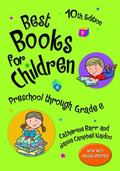 Best Books for Children, Preschool Through Grade 6