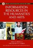 Information Resources in the Humanities and the Arts (Library and Information Science Text S...