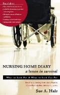 Nursing Home Diary: A Lesson in Survival: What to Look for and What to Look out For - Sue A....
