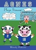 Agnes Plays Soccer - Wendy Potratz - Paperback