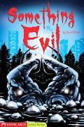 Something Evil