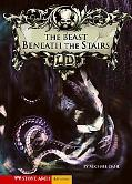 Beast Beneath the Stairs