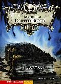 Book That Dripped Blood