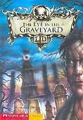 Eye in the Graveyard