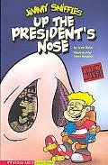 Up the President's Nose