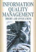 Information Quality Management Theory And Applications