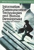 Information Communication Technologies And Human Development Opportunities and Challenges