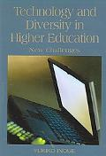 Technology And Diversity in Higher Education New Challenges