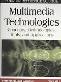Multimedia Technologies: Concepts, Methodologies, Tools, and Applications