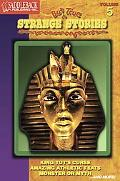 Strange but True Stories, Book 5: King Tut's Curse, Amazing Athletic Feats, Monster or Myth?...