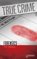 True Crime; Forensics