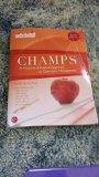 CHAMPS A Proactive and Positive Approach To Classroom Management Second Edition