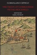 Coriolano Cippico : The Deeds of Commander Pietro Mocenigo in Three Books: Introduction, Tra...