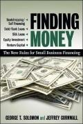 Finding Money: The New Rules for Small Business Financing