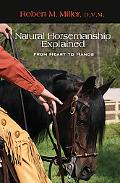 Natural Horsemanship Explained From Heart to Hands