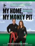 My Home, My Money Pit: Your Guide to Every Home Improvement Adventure