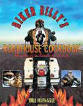 Biker Billy's Roadhouse Cookbook