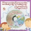 Humpty Dumpty and More (Read and Sing Along)