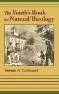 THE YOUTH'S BOOK OF NATURAL THEOLOGY