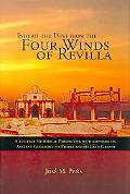 Inherit the Dust from the Four Winds of Revilla A 250-year Historical Perspective of Ancient...