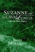 Suzanne And the Casa Lunita A Berndt Oliver Mystery